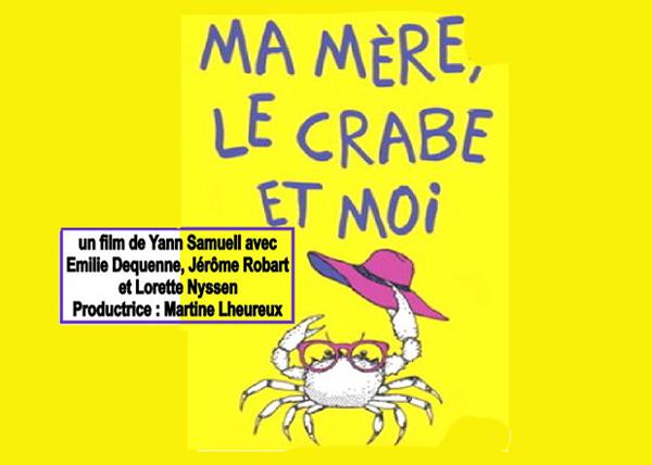 Un film à ne pas manquer : Ma mère, le crabe et moi, Antenne 2, mercredi 13 février, 21 heures